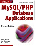img - for MySQL / PHP Database Applications 2nd edition by Bulger, Brad, Greenspan, Jay, Wall, David (2003) Paperback book / textbook / text book