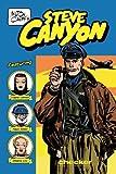 Milton Caniff's Steve Canyon: 1947 (Steve Canyon Series) (Milton Caniff's Steve Canyon Series) (0971024995) by Milton Caniff