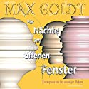 Für Nächte am offenen Fenster Folge 1 Hörbuch von Max Goldt Gesprochen von: Max Goldt