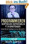 Programmieren: Software entwickeln f�...