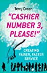 Cashier Number 3: Creating Fairer, Fa...