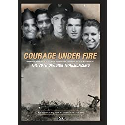 70th Division Trailblazers: Courage Under Fire