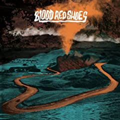 Blood Red Shoes [Explicit]