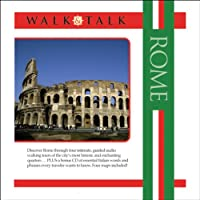 Walk and Talk Rome (       UNABRIDGED) by Anya Shetterly Narrated by Maria Tucci