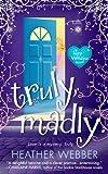 Truly, Madly: A Novel (Lucy Valentine Novel)
