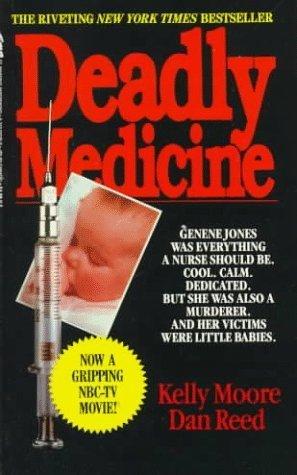 deadly-medicine-by-moore-kelly-reed-dan-1989-mass-market-paperback