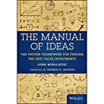 The Manual of Ideas: The Proven Framework for Finding the Best Value Investments | John Mihaljevic