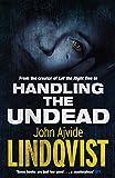 Handling the Undead John Ajvide Lindqvist