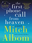 The First Phone Call From Heaven: A N...