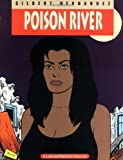 Love & Rockets Vol. 12: Poison River (1560971517) by Gilbert Hernandez