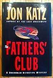 The Father'S Club (Suburban Detective Mysteries) (0385479212) by Katz, Jon