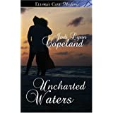 Uncharted Waters:  Ellora's Cave Presents ~ Jodi Lynn Copeland
