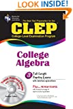 CLEP College Algebra with CD (REA) - The Best Test Prep for the CLEP Exam (Test Preps)