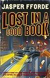 Jasper Fforde Lost in a Good Book (Thursday Next)