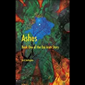 Ashes: Book One of the Dai Arati Story | [Britt Gallagher]