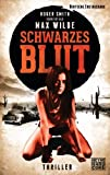 Schwarzes Blut: Thriller (German Edition)