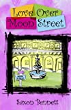 Love Over Moon Street