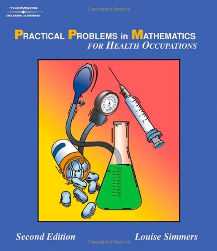 Practical Problems In Math For Health Occupations (Delmar'S Practical Problems In Mathematics Series) front-1070593