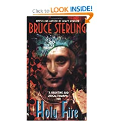 Holy Fire (Bantam Spectra Book) by Bruce Sterling