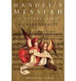img - for [(Handel's Messiah: A Celebration: A Celebration)] [Author: Richard Luckett] published on (October, 1995) book / textbook / text book