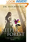 Keeper of the Forest (The Lost Garden...