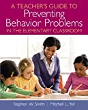 img - for A Teacher's Guide to Preventing Behavior Problems in the Elementary Classroom book / textbook / text book