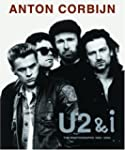 U2 & I : The photographs 1982-2004