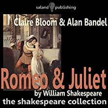 Romeo & Juliet Audiobook by William Shakespeare Narrated by Claire Bloom, Alan Bandel