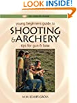Young Beginner's Guide to Shooting &...