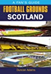 Fans Football Grounds: Scotland (Fans...