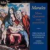 Cristobal De Morales: Missa Queramus Cum Pastoribus