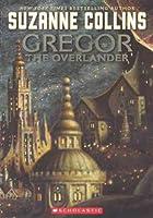 Gregor the Overlander (Underland Chronicles (Pb))
