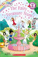 Scholastic Reader Level 2: Rainbow Magic: The Fairy Treasure Hunt
