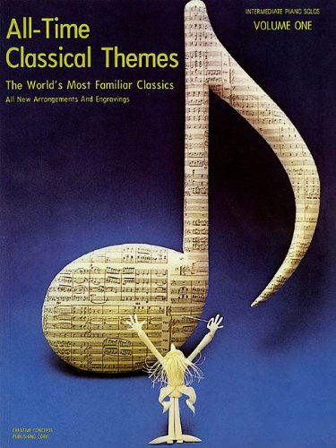 All-Time Classical Themes Vol. 1 For Intermediate Piano