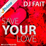 Save Your Love (NeoTune! Remix)