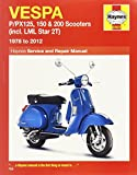 Vespa: P/PX125, 150 & 200 Scooters (incl. LML Star 2T) 1978 to 2012