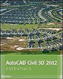img - for AutoCAD Civil 3D 2012 Essentials   [AUTOCAD CIVIL 3D 2012 ESSENTIA] [Paperback] book / textbook / text book