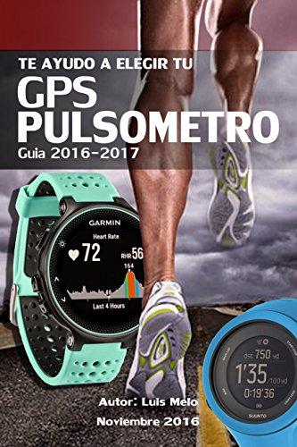 Te ayudo a elegir tu GPS-PULSOMETRO: Guia 2016-17