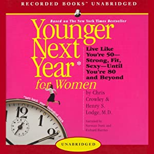 Younger Next Year for Women Audiobook