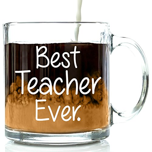 Best Teacher Ever Glass Coffee Mug 13 oz - Perfect Birthday, Appreciation, Retirement Gifts - Include in Thank You Gift Basket For Math, English, Band, Preschool, Middle, or High School Instructor