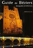 echange, troc Michel Fournier - Guide de Béziers : Escapades en Biterrois