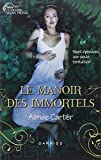 Le Manoir des Immortels