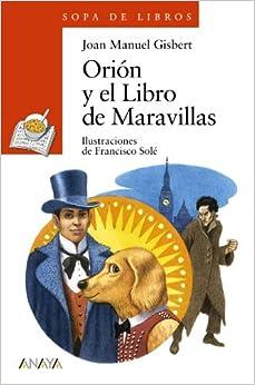 Amazon.com: Orión y el Libro de Maravillas (Sopa De Libros / Soup of