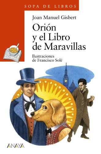 orion-y-el-libro-de-maravillas-literatura-infantil-6-11-anos-sopa-de-libros