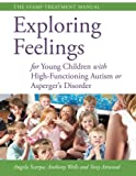 img - for Exploring Feelings for Young Children With High-functioning Autism or Asperger's Disorder: The STAMP Treatment Manual book / textbook / text book