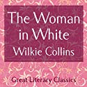 The Woman in White (       UNABRIDGED) by Wilkie Collins Narrated by Gabriel Woolf