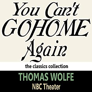 You Can't Go Home Again Audiobook