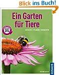 Ein Garten f�r Tiere (Mein Garten): G...