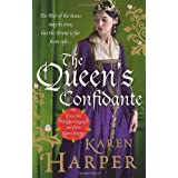 The Queen's Confidanteby Karen Harper