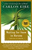 img - for Waiting for Snow in Havana: Confessions of a Cuban Boy book / textbook / text book